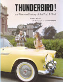 Thunderbird An Illustrated History Of The Ford T Bird