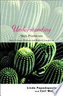 Understanding Skin Problems
