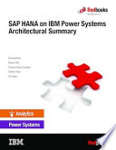 Sap Hana On Ibm Power Systems Architectural Summary