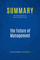 Summary The Future Of Management