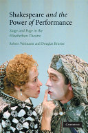 Shakespeare and the Power of Performance The Competing Claims Of Acting