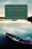 Surrendering Our Stress We All Struggle With How