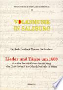 Lieder und Tänze um 1800 aus der Sonnleithner-Sammlung der Gesellschaft der Musikfreunde in Wien