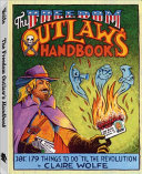 The Freedom Outlaw s Handbook