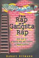 The Rap on Gangsta Rap