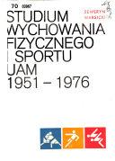 Studium Wychowania Fizycznego i Sportu Uniwersytetu im. Adama Mickiewicza w Poznaniu, 1951-1976