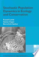 Stochastic Population Dynamics in Ecology and Conservation