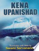 Kena Upanishad  Translation With Notes By Swami Sarvananda