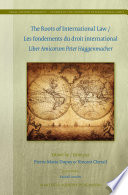 The Roots of International Law   Les fondements du droit international