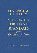 download ebook a financial history of modern u.s. corporate scandals pdf epub