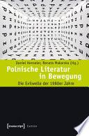 Polnische Literatur in Bewegung