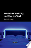 Economics Sexuality And Male Sex Work