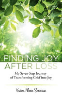 Finding Joy After Loss