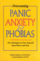 Overcoming Panic Anxiety Phobias