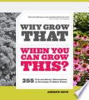 Why Grow That When You Can Grow This  Book PDF
