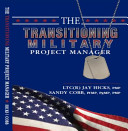 The Transitioning Military Project Manger