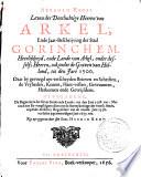 Abraham Kemps Leven der doorluchtige heeren van Arkel, ende jaar-beschrijving der stad Gorinchem, heerlijkheyd, ende lande van Arkel, onder desselfs heeren, ook onder de graven van Holland, tot den jare 1500