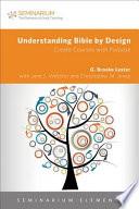 Understanding Bible by Design