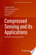 Compressed Sensing And Its Applications : has captured the imagination of...