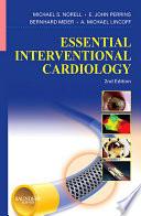 Essential Interventional Cardiology E Book