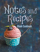 Notes And Recipes