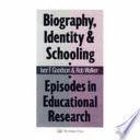Biography  Identity  and Schooling