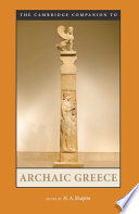 The Cambridge Companion to Archaic Greece