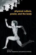Physical Culture, Power, and the Body