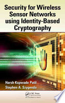 Security for Wireless Sensor Networks using Identity Based Cryptography