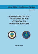 Warning Analysis for the Information Age