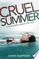 Cruel Summer by Juno Dawson