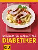 Diabetiker, Das große GU-Kochbuch für
