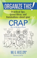 Organize This  Practical Tips  Green Ideas  and Ruminations About Your CRAP Five While Cleaning Up Her Room