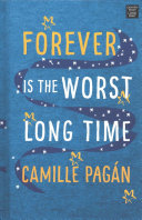 Forever Is the Worst Long Time Book PDF