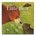 Mummy s Little Bear