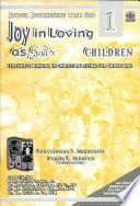 Joyful Journeying with God joy in Loving as God s Children 1 Teacher s Manual1st Ed 2005