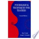 Psychological Techniques for Teachers