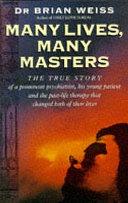 . Many Lives, Many Masters .