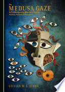 The Medusa Gaze In Contemporary Women S Fiction