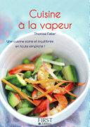 Le Petit livre de   Cuisine    la vapeur