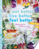 Eat Better  Live Better  Feel Better