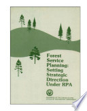 Forest Service planning   setting strategic direction under the Forest and Rangeland Renewable Resources Planning Act of 1974