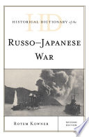 Historical Dictionary of the Russo Japanese War