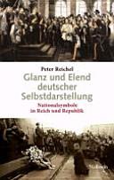 Glanz und Elend deutscher Selbstdarstellung