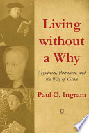 Living without a Why List Of Writers Seeking To Relate Christian Tradition