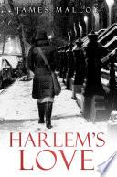 Harlem   s Love
