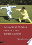 The Essence of Taijiquan Push Hands and Fighting Technique