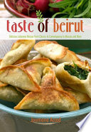 Taste of Beirut Native Lebanese A Trained Pastry Chef And