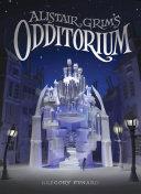 Alistair Grim s Odditorium