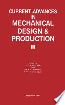 Current Advances In Mechanical Design Production Iii book